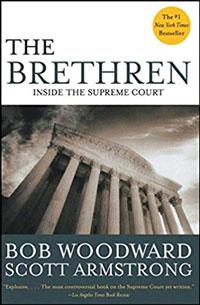 The Brethren by Bob Woodward & Scott Armstrong